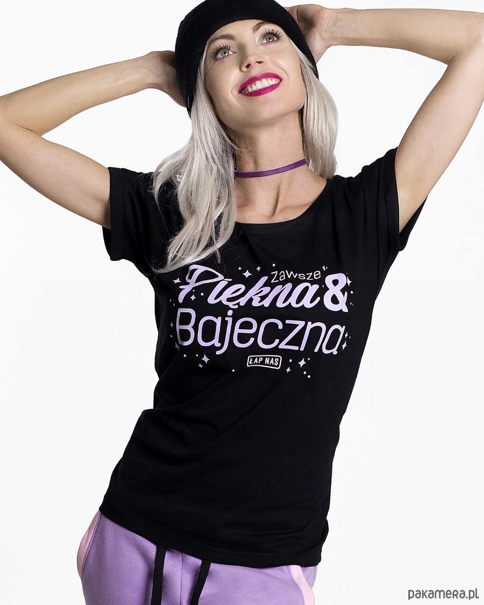 Koszulka Piękna i Bajeczna!