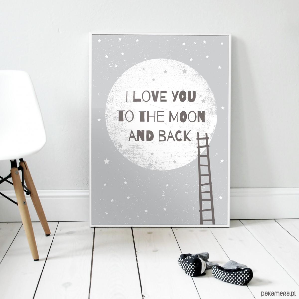 I Love You To The Moon And Back I Na Zamówienie Pakamerapl