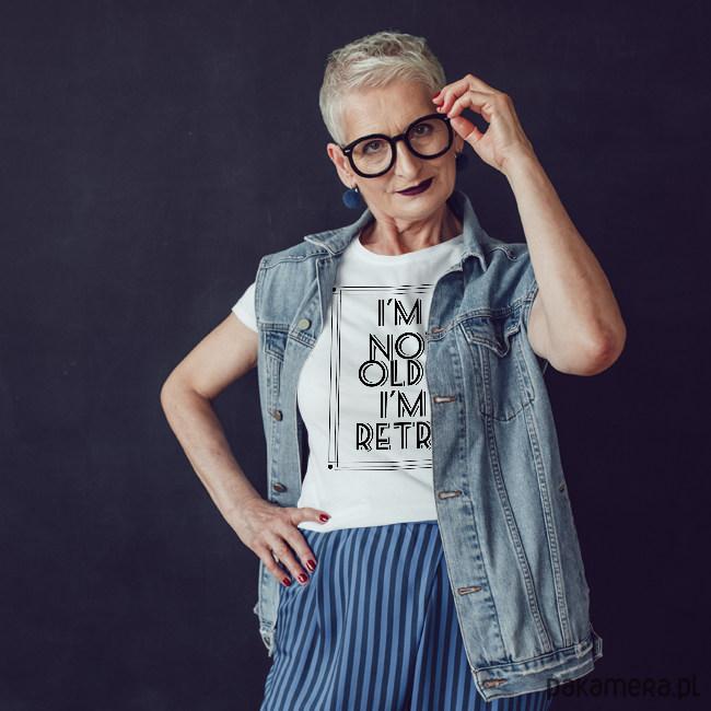 I'm not old dopasowana koszulka tshirt damski