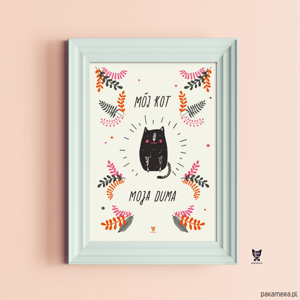 Plakat Dla Kociarzy Mój Kot Moja Duma A2 Pakamerapl