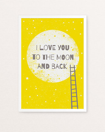 Dziecko, I love you to the moon and back III  plakat B2