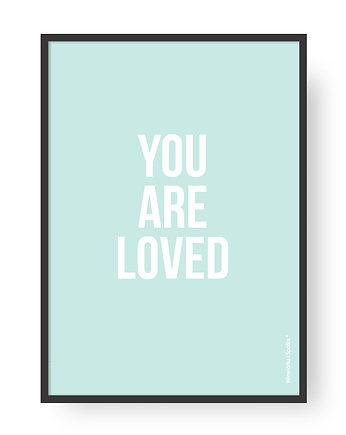 Plakat You Are Loved - Minty