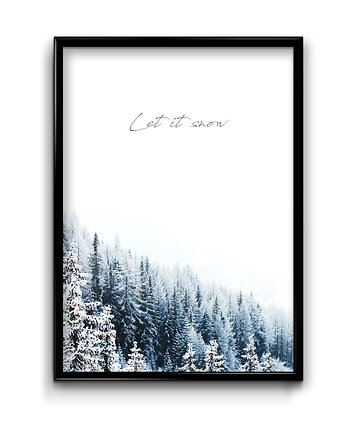 Bury Lis, Let it snow - plakat