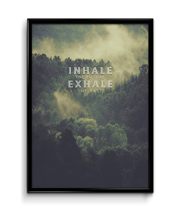 Inhale / Exhale - plakat