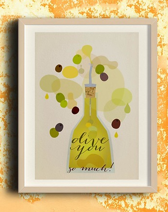 Olive you so much - plakat kuchenny art giclee
