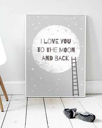 I love you to the moon and back GRAY | plakat B2