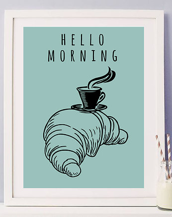 hello, plakat hello morning rogal i kawa