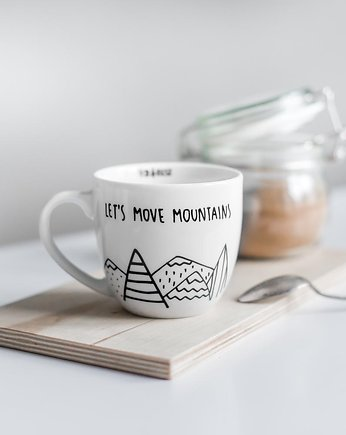 let's move mountains | kubek