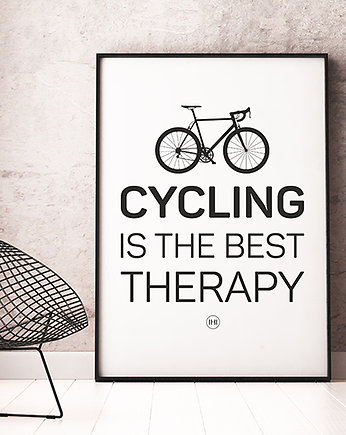 rowerzysta, plakat. Cycling is the best therapy