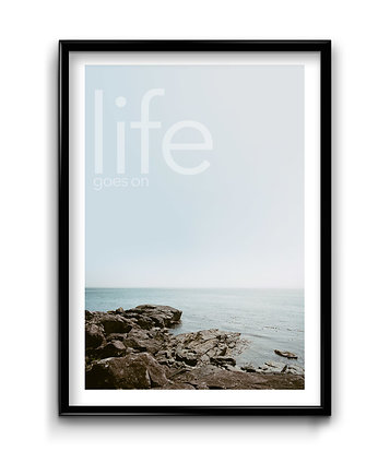 Life goes on - plakat