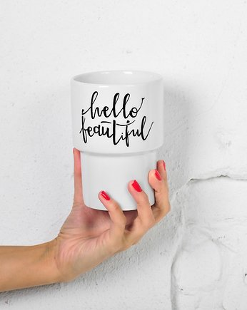 handlettering,  Kubek 500ml bez ucha *HELLO BEAUTIFUL*