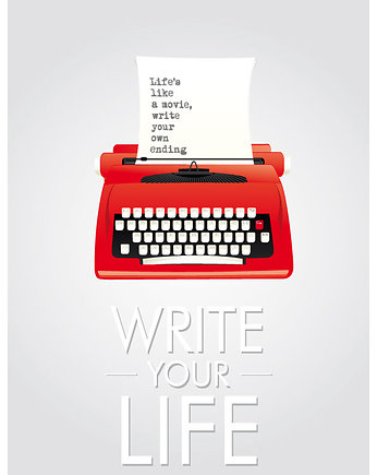 Write your life - retro plakat - grafika A3