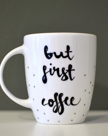 coffee first !