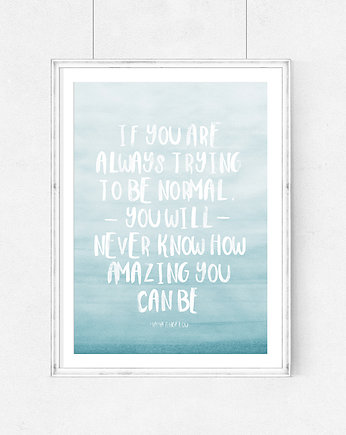 PLAKAT ombre - If you are always trying(...)-A3