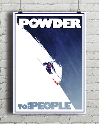narty, Powder To The People - plakat
