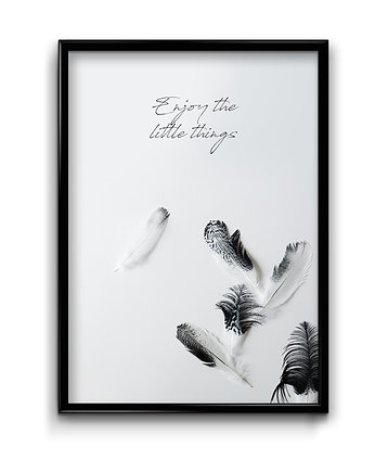Enjoy little things - plakat