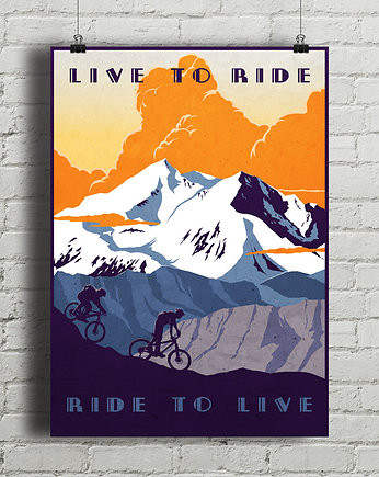 Live To Ride - vintage plakat rowerowy