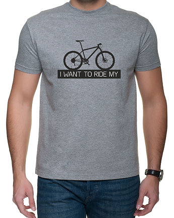 Koszulka T-SHIRT I want to ride MTB gray