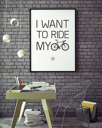 sport, plakat. I want to ride my