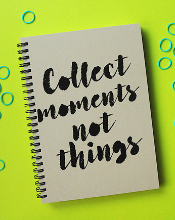 sloshe, Collect moment not things, notes z eko papieru