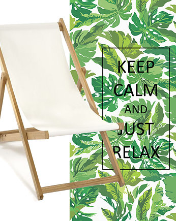 meble ogrodowe, LEŻAK keep calm and just relax