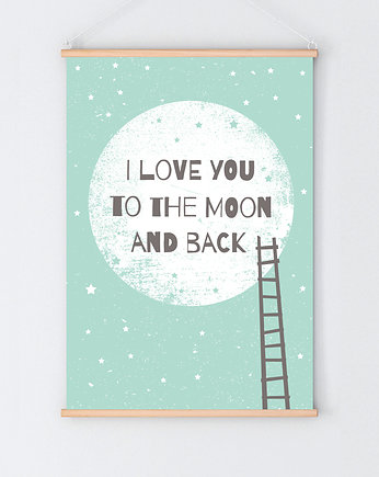 moon, I love you to the moon and back / różne formaty