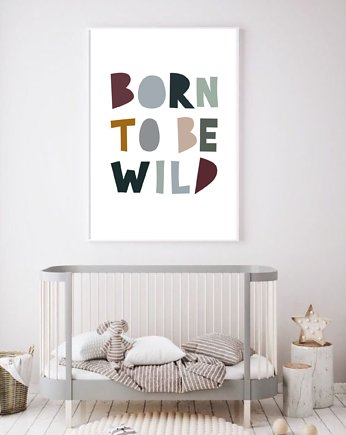 black dot studio, PLAKAT DLA DZIECKA born to be wild