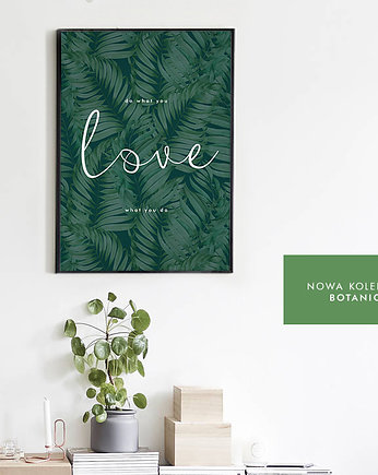 Plakat - Do what you LOVE 61x91